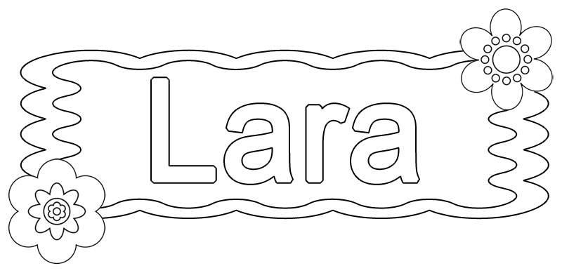 kostenlose malvorlage beliebte mädchennamen lara zum ausmalen